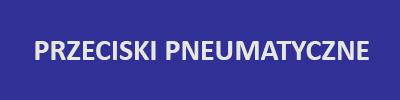 przeciski pneumatyczne
